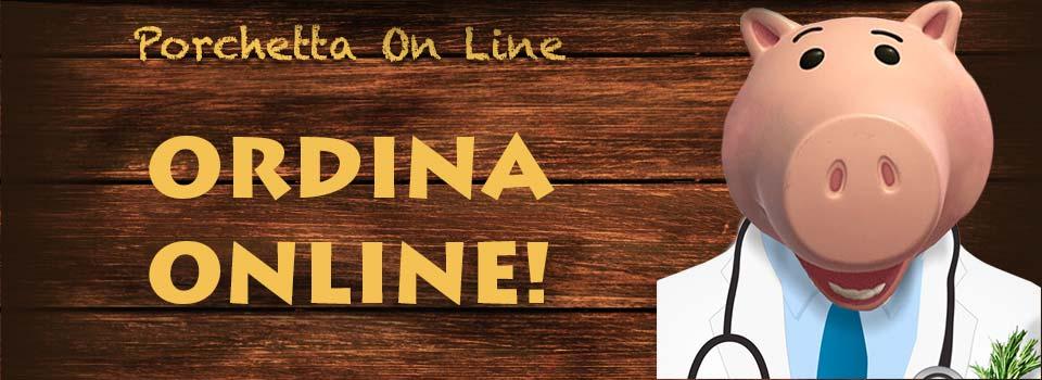 Ordina porchetta di Ariccia on line e ricevi a casa tua door to door in 24 48 ore. Porchetta on line Porchetta di Ariccia on line   Carrello