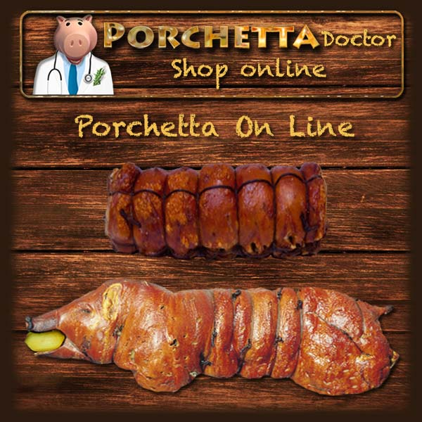 Porchetta Online | Vendita porchetta di Ariccia On line